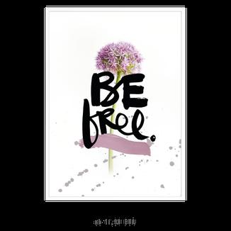"""Kunstdruck """"be free"""" kaufen"""