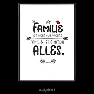 """Kunstdruck """"Familie ist nicht wichtig, Familie ist alles!"""" kaufen"""
