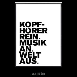 "Kunstdruck ""Kopfhörer rein, Musik an, Welt aus"""