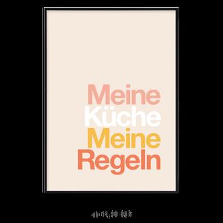 """Kunstdruck """"Meine Küche, Meine Regeln"""" kaufen"""