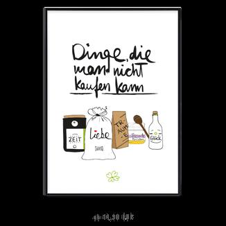 """Kunstdruck """"Dinge die man nicht kaufen kann"""""""
