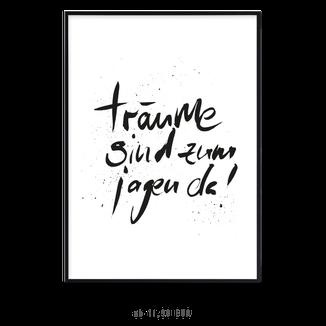 """Kunstdruck """"Träume sind zum Jagen da"""""""