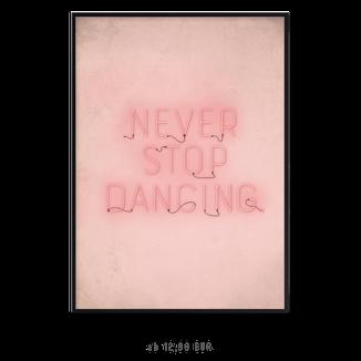 """Kunstdruck """"never stop dancing"""" kaufen"""