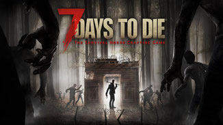 7 Days to Die Survival Game Cheats Codes News 7 Days to Die