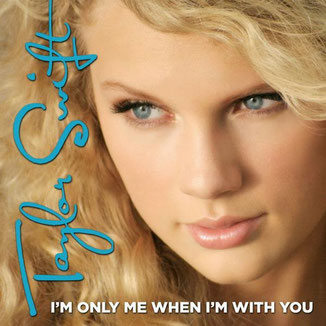 I'm Only Me When I'm With You (Big Machine Records, 2006)