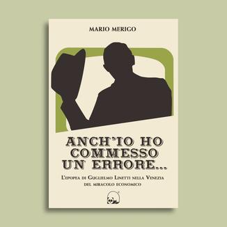 Anch'io ho commesso un errore - Mario Merigo - Panda Edizioni