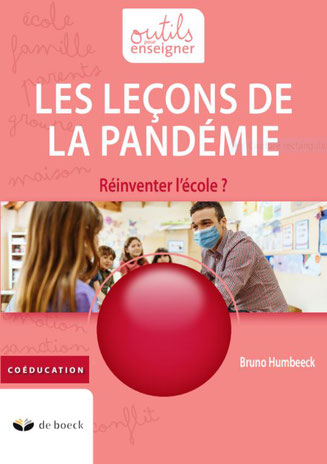 Les leçons de la pandémie - Bruno Humbeeck, Maxime Berger