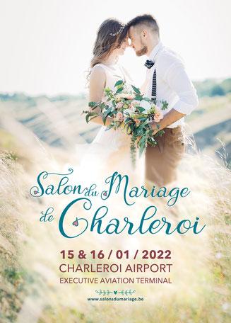 Salon du Mariage de Charleroi 15 et 16 Janvier 2022