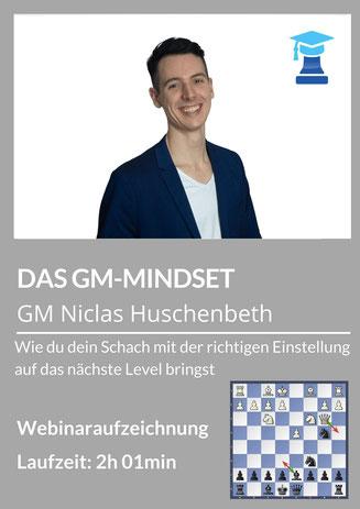 GM-Mindset von Niclas Huschenbeth. chessemy-Kurs