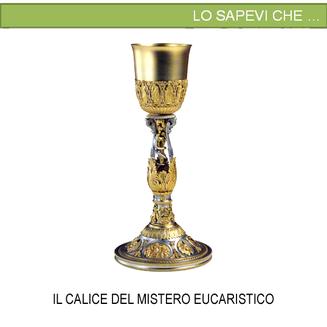 Il calice del Mistero Eucaristico