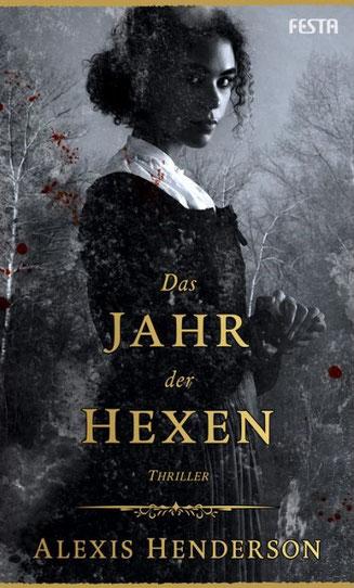 Alexis Henderson - Das Jahr der Hexen