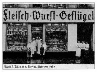 30er Jahre, Fleischerei Koch & Dittmann wurde im Krieg ausgebombt