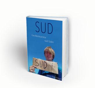 Jannis Riebschläger Sud - Eine Abenteuerreise nach Süden Buch E-Book Cover