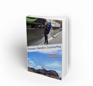 Trampen, Wandern, Couchsurfing - Abenteuer eines Schülers Jannis Riebschläger Buch E-Book Cover