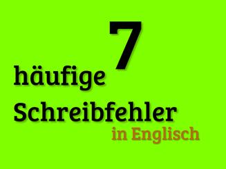 7-haeufige-schreibfehler-in-englisch