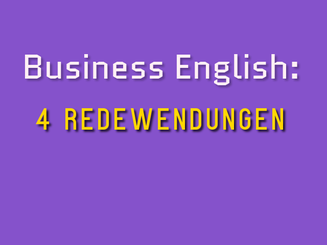 business-english-4-nuetzliche-redewendungen