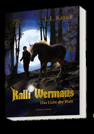 Kalli Wermaus 2 Vollmond Junge Pferd Wald das Licht der Welt