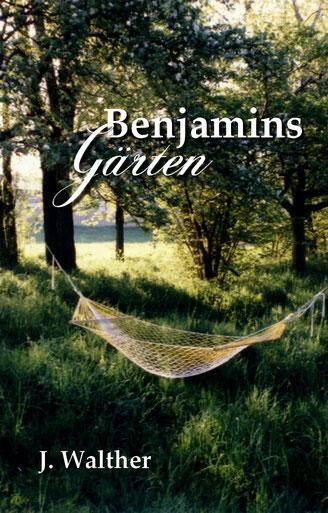 Roman Benjamins Gärten