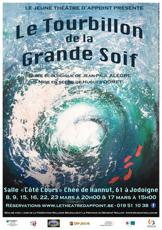 Le Tourbillon de la Grande Soif, Jeune Théâtre d'Appoint, JTA, Jodoigne, mars 2019