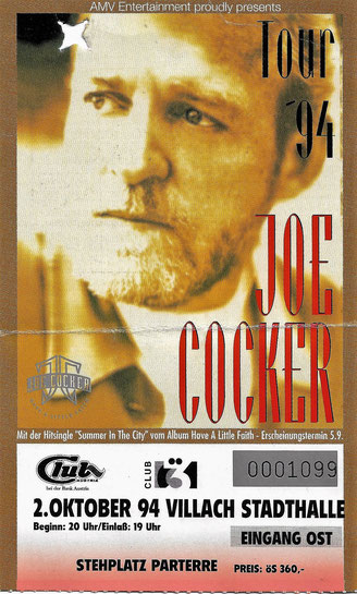 Joe Coker, Villach, Ticket