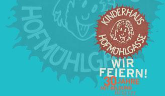 Bild: Logo Kinderhaus Hofmühlgasse - Wir feiern! 30 Jahre Mit Bildung besetzt!