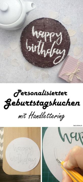 DIY Anleitung für einen personalisierten Kuchen mit Handlettering. Verschenk zum Geburtstag oder sonstigen Anlässen und Feiern Freude indem du deinen Kuchen mit Lettering verzierst.