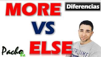 Diferencia Else y More