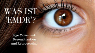 Was ist EMDR? Von Martina M. Schuster. Life & Business Coaching