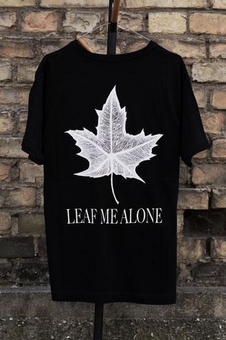 Leaf Me Alone Shirt  - SALE