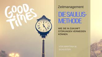 Die Saulus-Methode. Von Martina M. Schuster