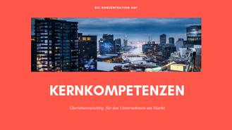 Sich auf Kernkompetenzen konzentrieren bei der Unternehmensführung. Von Martina M. Schuster
