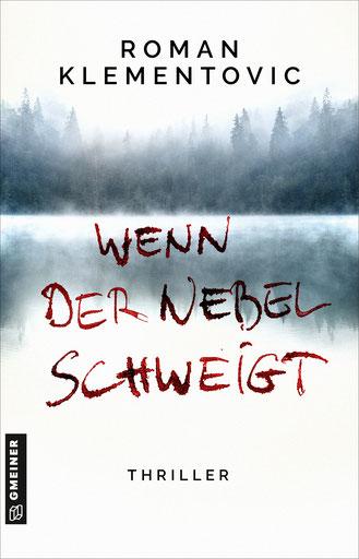 Wenn das Licht gefriert - Der neue Thriller von Roman Klementovic