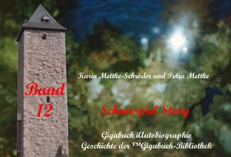 Petra Mettke und  Karin Mettke-Schröder/™Gigabuch-Bibliothek/iAutobiographie Band 12