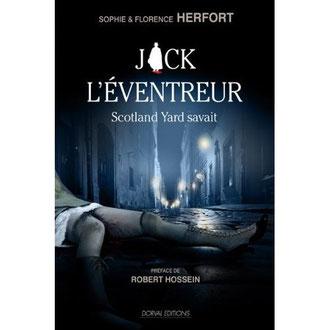 Jack L'Eventreur-Scotland Yard savait (ed. Dorval), oeuvre dramatique, adaptation de la thèse...