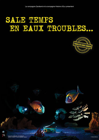 affiche du spectacle Sale temps en eaux troubles