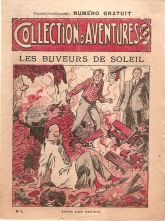 Roman en 13 fascicules de Pierre Adam. N° 1, gratuit !  Edités entre le 2 décembre 1926 et le 24 février 1927.