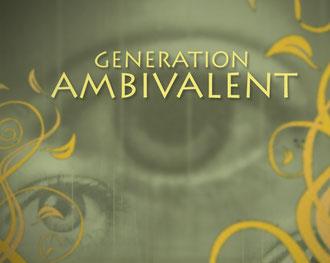 Generation Ambivalent