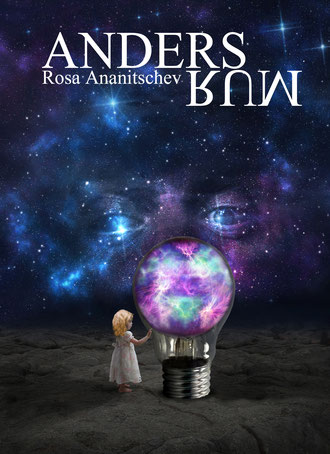 "Novelle ""Andersrum"" / Rosa Ananitschev"