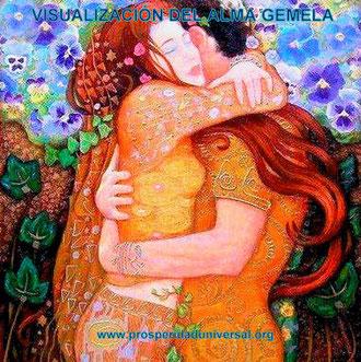 ALMAS GEMELAS, EL ENCUENTRO, INVOCACIÓN DEL LMA GEMELA, VISUALIZACIÓN DEL ALMA GEMELA - PROSPERIDAD UNIVERSAL - www.prosperidaduniversal.org