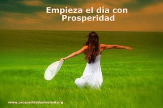 EMPIEZA EL DÍA CON PROSPERIDAD - ORACIÓN PODEROSA PARA EL TRABAJO - PROSPERIDAD UNIVERSAL- www.prosperidaduniversal.org