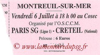 2007-07-06  PSG-Creteil (Amical à Montreuil sur Mer, Ticket manquant)