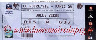 Ticket  Le Poiré sur Vie-PSG  2007-08