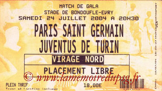 Ticket  PSG-Juventus Turin  2004-05