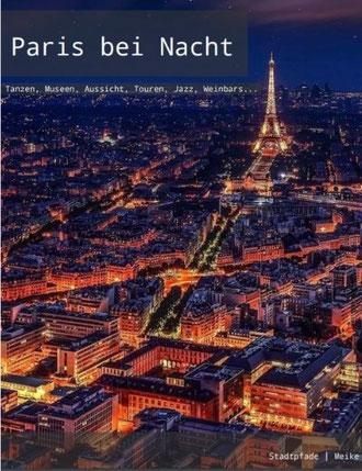 Reiseführer Paris bei Nacht