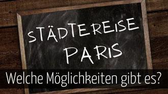 Städtereise Paris buchen