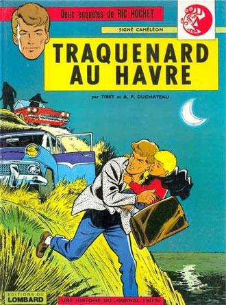 Signé caméléon, Traquenard au Havre, Tome 1