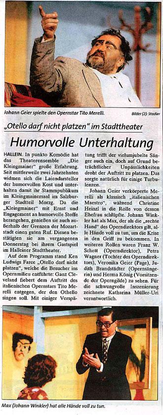 """Mit """"Otello darf nicht platzen"""" bieten """"Die Kleingmainer"""" ihrem Publikum wieder humorvolle Kost und Unterhaltung (Tennengauer Nachrichten, 22.2.2001)"""