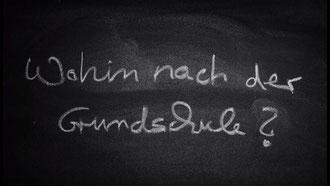 """Tafelschrift: """"Wohin nach der Grundschule?"""""""