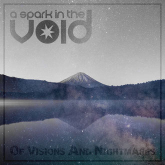 Cover artwork of single Of Visions And Nightmares by a spark in the void