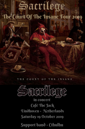 SACRILEGE, concert, cafè the jack, Eindhoven, new dates, The Court Of The Insane Tour 2019, Bill Beadle, Neil Turnbull, Paul Mcnamara, jeff Rolland, News, Rockers And Other Animals, heavy rock, UK band, nwobhm